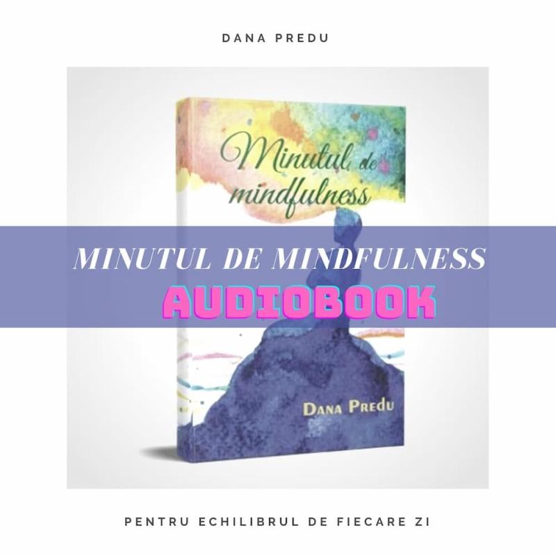 Minutul de mindfulness - audiobook